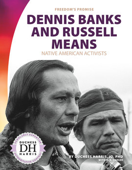 Cover: Dennis Banks and Russell Means: Native American Activists