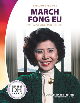 Cover: March Fong Eu: Activist and Politician