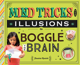 Cover: Mind Tricks and Illusions to Boggle the Brain