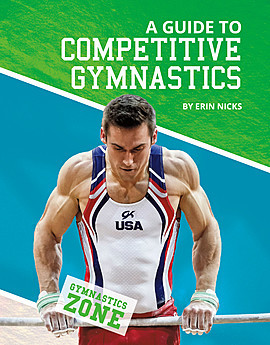 Cover: A Guide to Competitive Gymnastics
