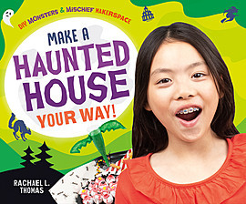 Cover: Make a Haunted House Your Way!