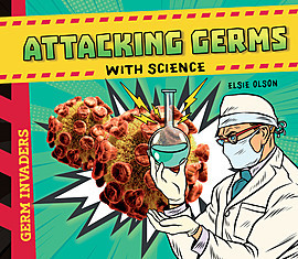 Cover: Attacking Germs with Science