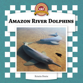Cover: Amazon River Dolphins