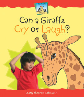 Cover: Can A Giraffe Cry or Laugh?