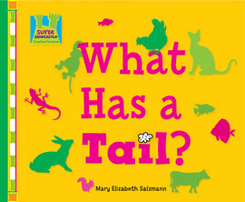 Cover: What Has a Tail?