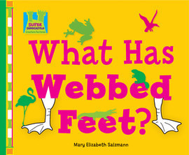Cover: What Has Webbed Feet?