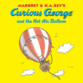 Cover: Curious George and the Hot Air Balloon