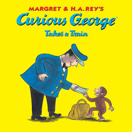 Cover: Curious George Takes a Train