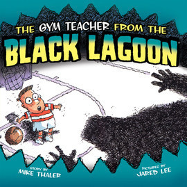 Cover: Gym Teacher from the Black Lagoon