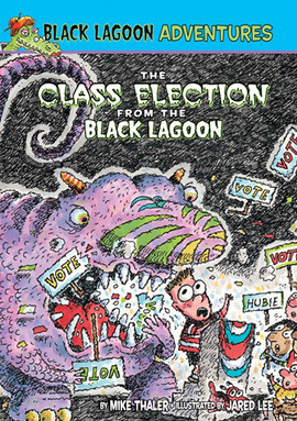 Cover: Class Election from the Black Lagoon