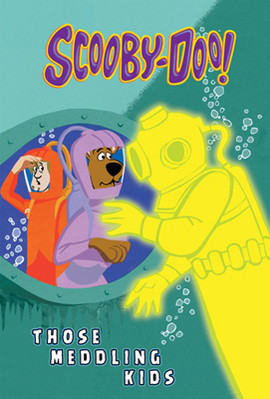 Cover: Scooby-Doo and Those Meddling Kids