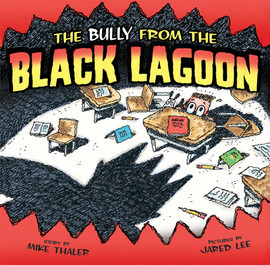 Cover: Bully from the Black Lagoon