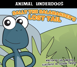Cover: Sally the Salamander's Lost Tail