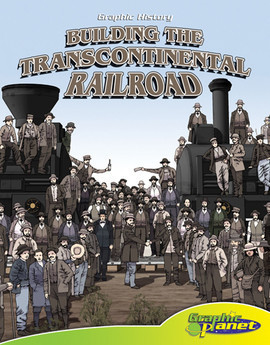 Cover: Building the Transcontinental Railroad