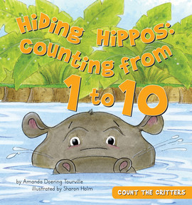 Cover: Hiding Hippos: Counting from 1 to 10