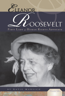 Cover: Eleanor Roosevelt: First Lady & Human Rights Advocate