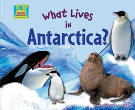 Cover: What Lives in Antarctica?