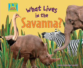 Cover: What Lives in the Savanna?