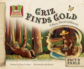 Cover: Griz Finds Gold: A Story About California