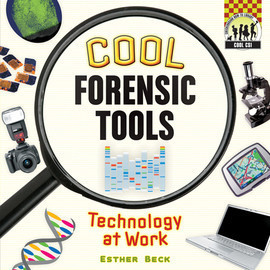 Cover: Cool Forensic Tools: Technology at Work