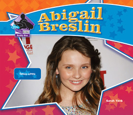 Cover: Abigail Breslin: Famous Actress