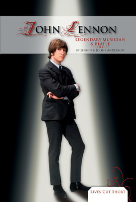 Cover: John Lennon: Legendary Musician & Beatle