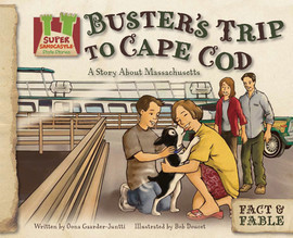 Cover: Buster's Trip to Cape Cod:Story about Massachusetts