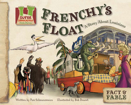 Cover: Frenchy's Float:Story about Louisiana
