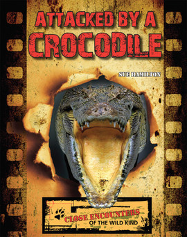 Cover: Attacked by a Crocodile