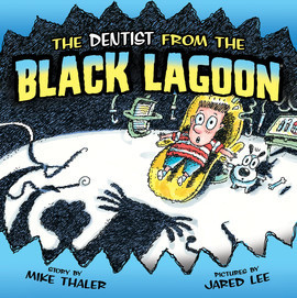 Cover: Dentist from the Black Lagoon