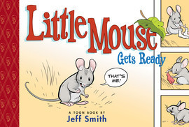 Cover: Little Mouse Gets Ready