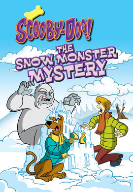 Cover: Scooby-Doo and the Snow Monster Mystery