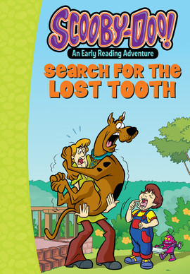 Cover: Scooby-Doo and the Search for the Lost Tooth