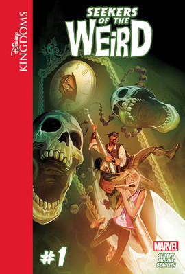 Cover: Disney Kingdoms: Seekers of the Weird #1