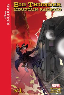 Cover: Disney Kingdoms: Big Thunder Mountain Railroad #1