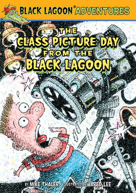 Cover: The Class Picture Day from the Black Lagoon