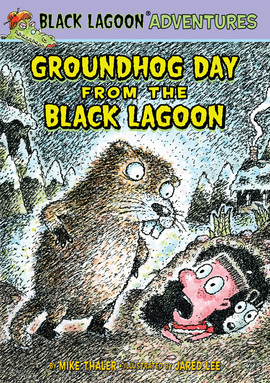 Cover: Groundhog Day from the Black Lagoon