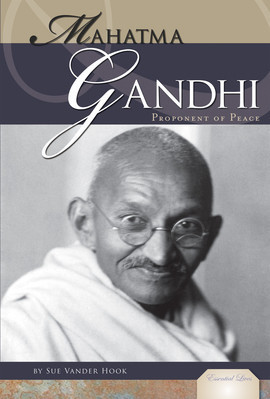 Cover: Mahatma Gandhi: Proponent of Peace