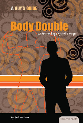 Cover: Body Double: Understanding Physical Changes