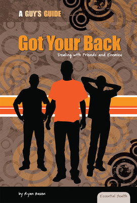 Cover: Got Your Back: Dealing with Friends and Enemies