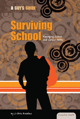 Cover: Surviving School: Managing School and Career Paths