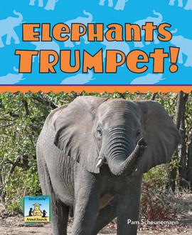 Cover: Elephants Trumpet!