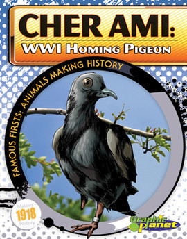 Cover: Cher Ami: WWI Homing Pigeon