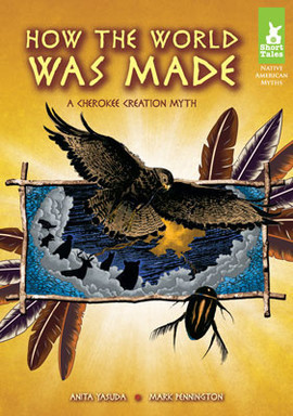 Cover: How the World Was Made: A Cherokee Creation Myth