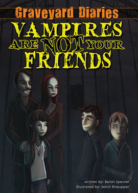 Cover: Vampires Are Not Your Friends: Book 5