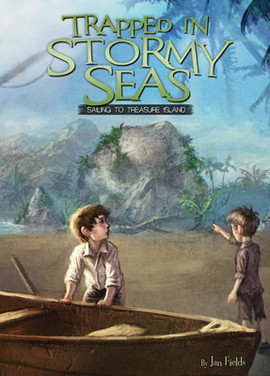 Cover: Trapped in Stormy Seas: Sailing to Treasure Island Book 3