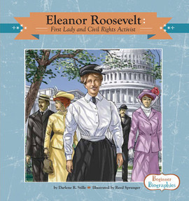 Cover: Eleanor Roosevelt: First Lady and Civil Rights Activist
