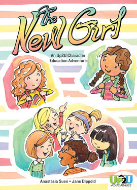 Cover: New Girl: An Up2U Character Education Adventure