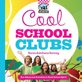 Cover: Cool School Clubs: Fun Ideas and Activities to Build School Spirit