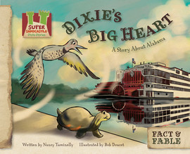 Cover: Dixie's Big Heart: A Story about Alabama